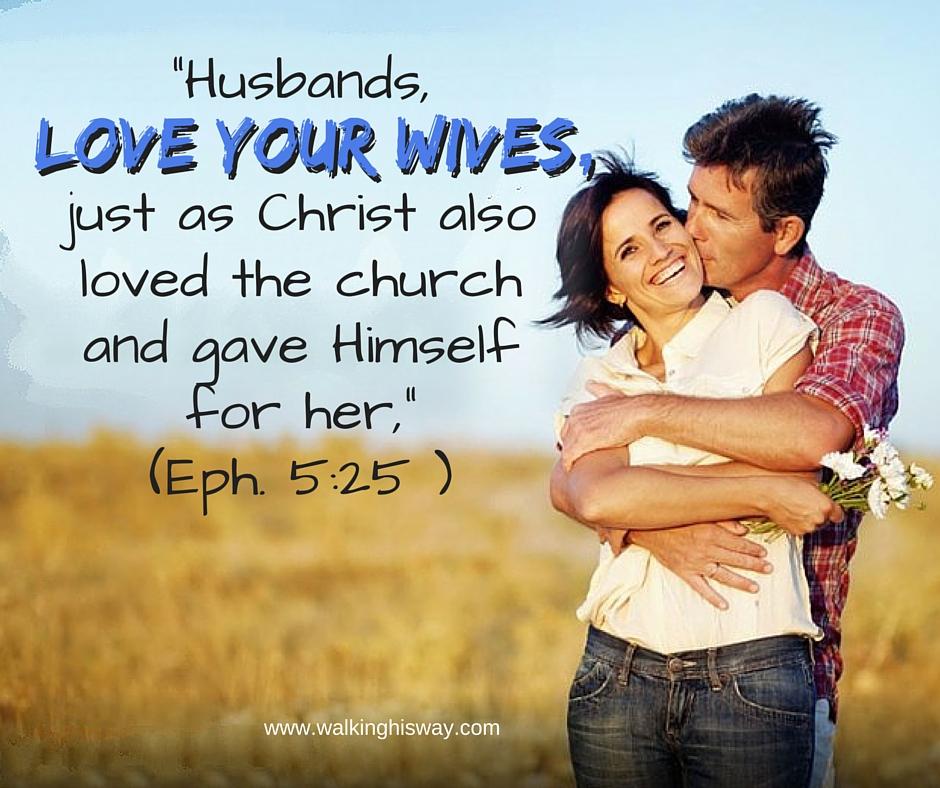 June 25 Eph 5.25 love wife
