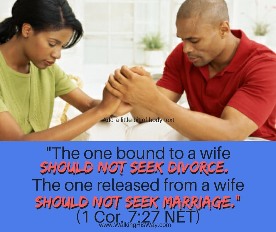 July 3 1Co7.27 no divorce