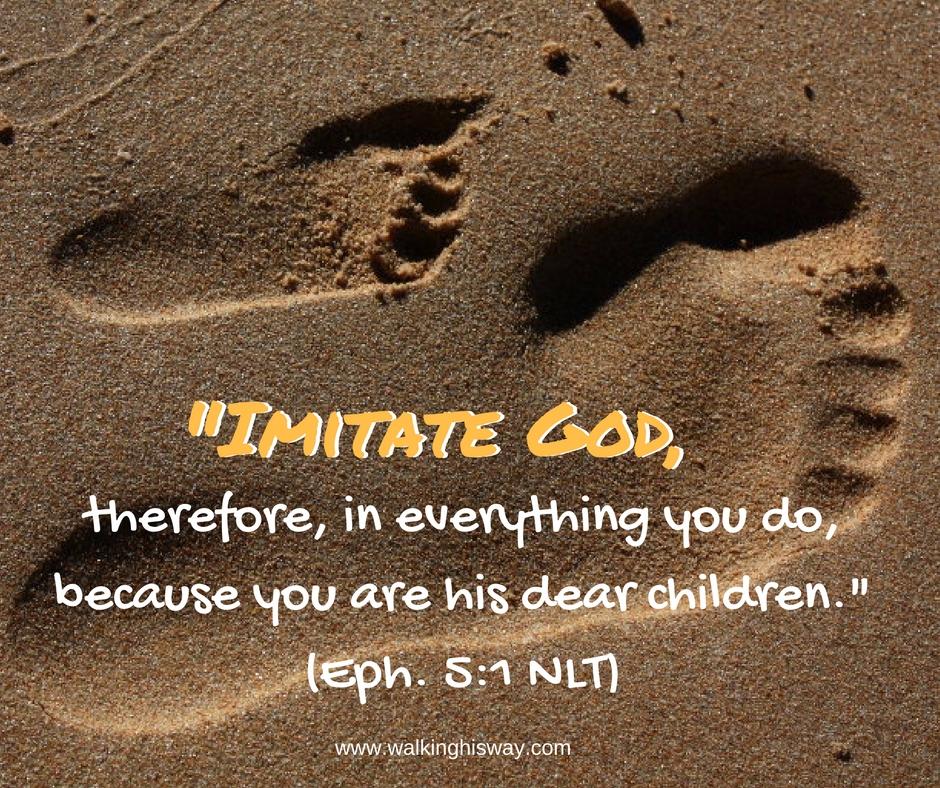 Aug 18 Eph5.1 Imitate God